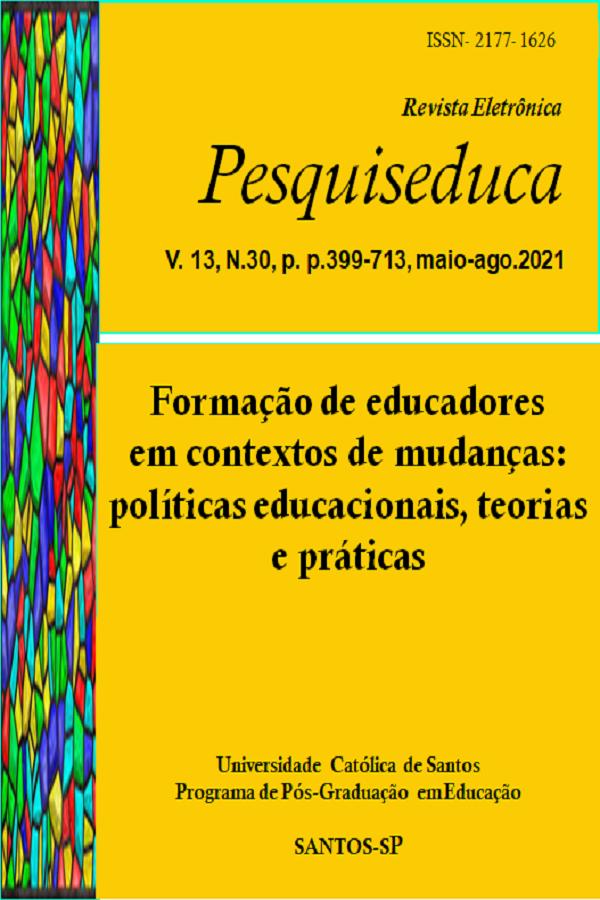Visualizar v. 13 n. 30 (2021): FORMAÇÃO DE EDUCADORES EM CONTEXTO DE MUDANÇAS: POLÍTICAS EDUCACIONAIS, TEORIAS E PRÁTICAS