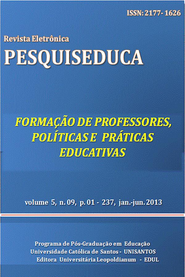Visualizar v. 5 n. 9 (2013): FORMAÇÃO DE PROFESSORES, POLÍTICAS  E PRÁTICAS EDUCATIVAS