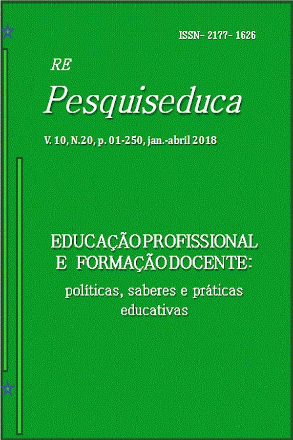 Visualizar v. 10 n. 20 (2018): EDUCAÇÃO PROFISSIONAL E FORMAÇÃO DOCENTE: POLÍTICAS, SABERES E PRÁTICAS EDUCATIVAS