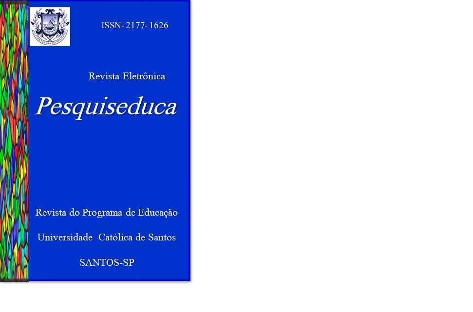 A Revista Eletrônica Pesquiseduca é uma publicação quadrimestral do Programa de Pós-Graduação em Educação da Universidade Católica de Santos.